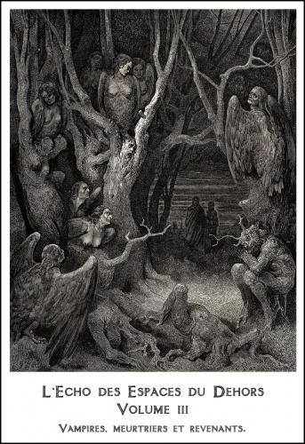 l'écho des espaces du dehors,pulp,pulps,pulp zine,fanzine,maurice level,charles nodier,jules lermina,jules verne,tourgueniev,catulle mendes,kurgan khan,lord azmoth,gaston leroux,polidori,gustave le rouge,petrus borel,victor hugo,baudelaire,edgar allan poe,maupassant,h.p lovecraft,vampires,revenants,fantômes,meurtres,fantastique,terreur,horreur