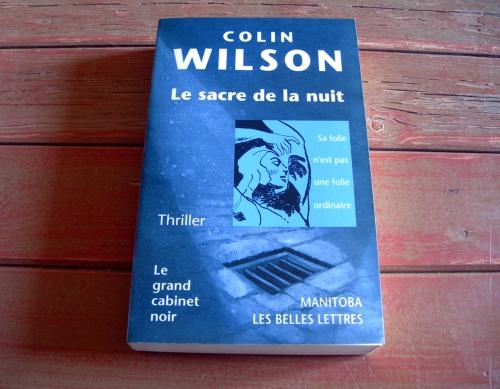Colin WILSON, Le sacre de la nuit,  Gerard Sorme, Le grand cabinet noir