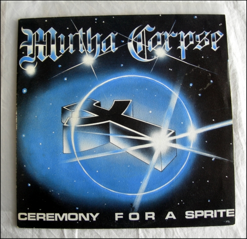mutha corpse,ceremony for a sprite,7'ep,45 tours,hard rock,hard rock français,metal français,french metal,eighties