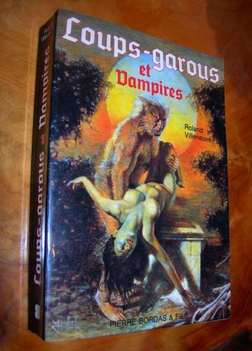roland villeneuve,loups-garous,vampires,vampirisme,lycanthropie,ésotérisme,occultisme,livres,livre
